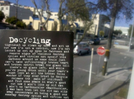 The lyrics to American Steel's song Decycling held aloft in San Francisco.